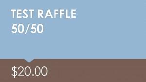 Test 50/50 Raffle $20.00